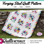 Introducing: Forging Steel Quilt Pattern